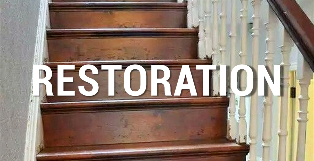 Word Restoration over image of refinished antique staircase